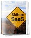Shift to SaaS