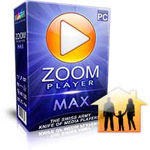 Zoom Player MAX : 3xFamily Pack